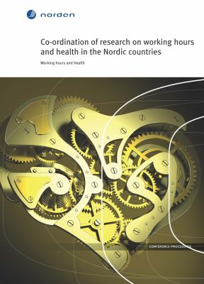 Co-ordination of research on working hours and health in the Nordic countries