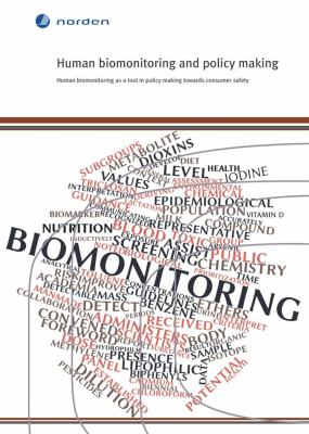 Human biomonitoring and policy making