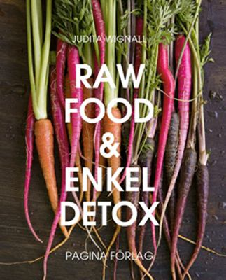 Raw food & enkel detox