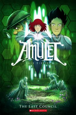 Amulet: Book 4, The last council