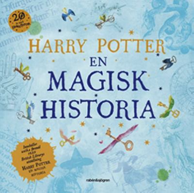 Harry Potter - en magisk historia