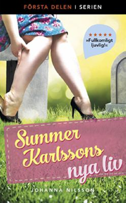 Summer Karlssons nya liv