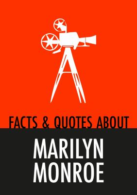 Facts & quotes about Marilyn Monroe