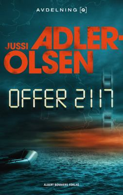 Offer 2117 [Elektronisk resurs] / Jussi Adler-Olsen.