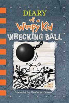 Wrecking ball / by Jeff Kinney.