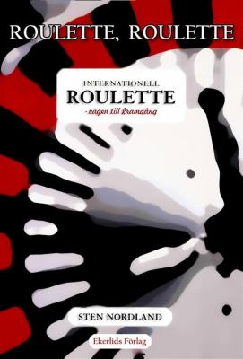 Roulette, Roulette... Internationell roulette