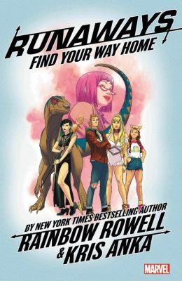 Runaways: 1, Find your way home