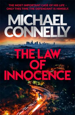 The law of innocence / Michael Connelly.