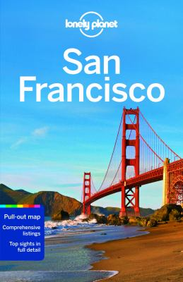 San Francisco / written and researched by Alison Bing, John A. Vlahides